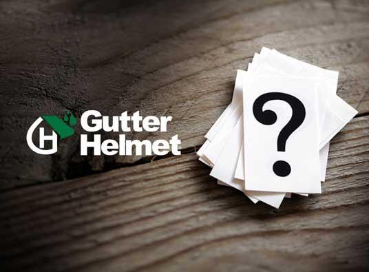 Questions About Gutter Helmet System