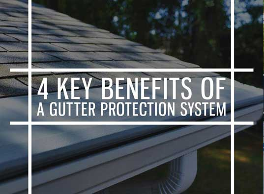 Benefits of Gutter protection system