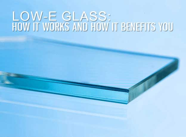 Low-E glass technology to improve energy performance