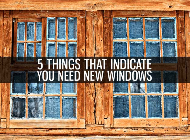 Top reasons to replace your windows